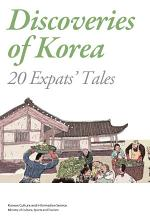 Discoveries of Korea, 20 Expats' Tales