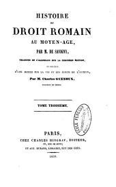 Histoire du droit romain au moyen-âge: Volume4