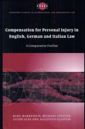 Compensation for Personal Injury in English, German and Italian Law: A Comparative Outline