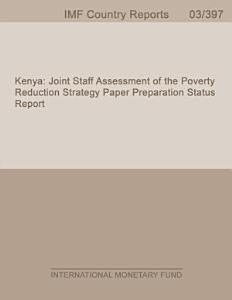 Kenya  Joint Staff Assessment of the Poverty Reduction Strategy Paper Preparation Status Report PDF