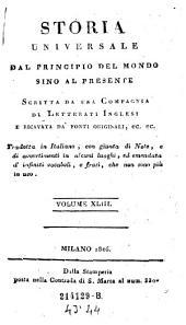 Storia Universale Dal Principio Del Mondo Sino Al Presente: Volume 43