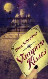Vampire Kisses: Volume 1
