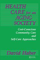 Health Care for an Aging Society PDF