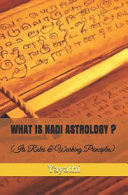 What Is Nadi Astrology ?: Its Rules and Working Principles