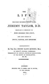 The life of the Right Reverend Father in God, Jeremy Taylor ...