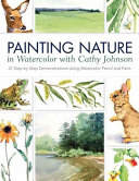 Painting Nature in Watercolor and Watercolor Pencil PDF