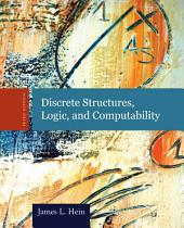 Discrete Structures, Logic, and Computability: Edition 3