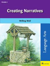 Creating Narratives: Writing Well in Grade 6