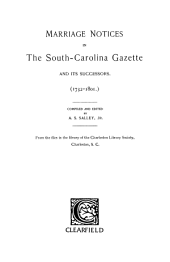 Marriage Notices in the South-Carolina Gazette and Its Successors, 1732-1801