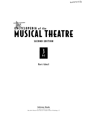The Encyclopedia of the Musical Theatre: O-Z