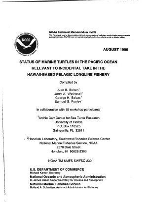 Status of Marine Turtles in the Pacific Ocean Relevant to Incidental Take in the Hawaii based Pelagic Longline Fishery