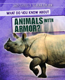 What Do You Know about Animals with Armor  PDF