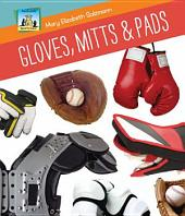 Gloves, Mitts & Pads