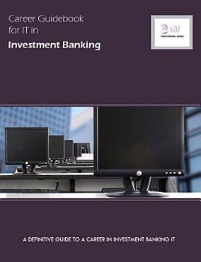 Career Guidebook for It in Investment Banking PDF