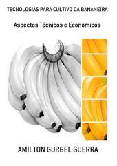 Tecnologias Para Cultivo Da Bananeira