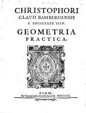 Christophori Clauii ... Geometria practica