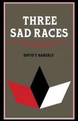 Three Sad Races