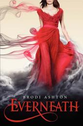 Everneath: Volume 1
