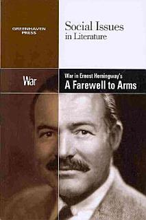 War in Ernest Hemingway s A Farewell to Arms Book