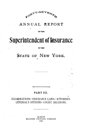 Annual Report of the Superintendent of Insurance of the State of New York: Part 3