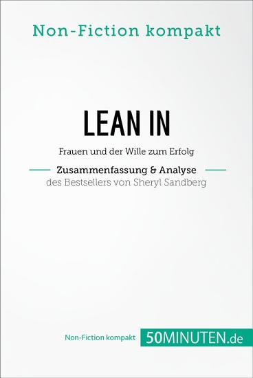 Lean In  Zusammenfassung   Analyse des Bestsellers von Sheryl Sandberg PDF