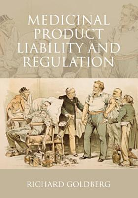 Medicinal Product Liability and Regulation PDF