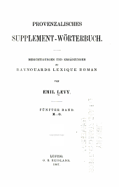 Provenzalisches Supplement-Wörterbuch: Bd. M-O