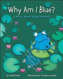 Why Am I Blue