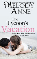 The Tycoon's Vacation