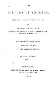 The History of England: From the Earliest Period to 1839, Volume 1