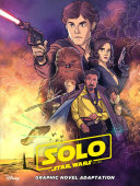 Star Wars Solo Graphic Novel Adaptation Book PDF