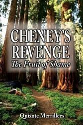 Cheney S Revenge The Fruit Of Shame Book PDF