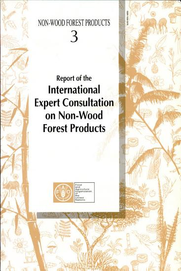Report of the International Expert Consultation on Non Wood Forest Products PDF