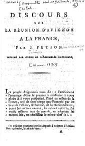 Discours sur la réunion d'Avignon à la France Par J. Pétion