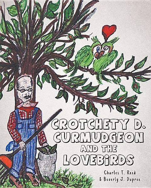 Crotchety D  Curmudgeon and the Lovebirds PDF