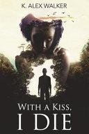 With a Kiss  I Die  An Interracial Forbidden Love Romance PDF