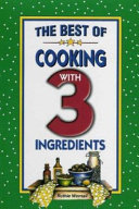 The Best of Cooking With 3 Ingredients