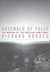 Arsenals Of Folly Book PDF