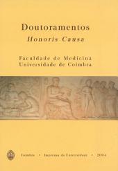 Doutoramentos Honoris Causa: Faculdade de Medicina da Universidade de Coimbra