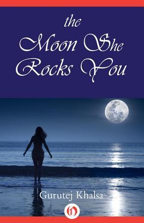 The Moon She Rocks You PDF
