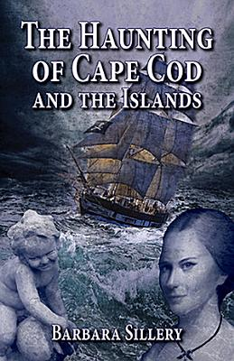 The Haunting of Cape Cod and the Islands PDF