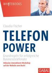 Telefonpower: Grundregeln für erfolgreiche Businesstelefonate