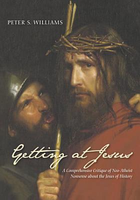 Getting at Jesus