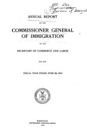 Annual report of the Commissioner General of Immigration to the Secretary of Labor for the fiscal year ended ...