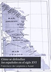 Cómo se defendían los españoles en el siglo XVI