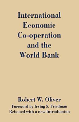 International Economic Co Operation and the World Bank