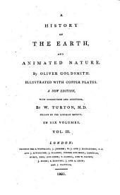 A History of the Earth and Animated Nature by Oliver Goldsmith ... Vol. 1. -6: 3