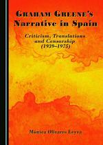 Graham Greene's Narrative in Spain