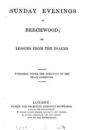 Sunday evenings at Beechwood  or  Lessons from the Psalms PDF