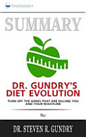 Summary of Dr  Gundry s Diet Evolution PDF
